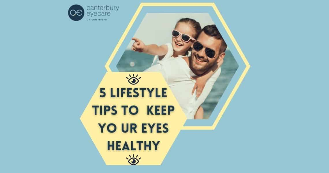 5 lifestyle tips to keep your eyes healthy